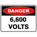 SignViz Powder Coated Metal Danger 45 x 30cm - 6600 Volts